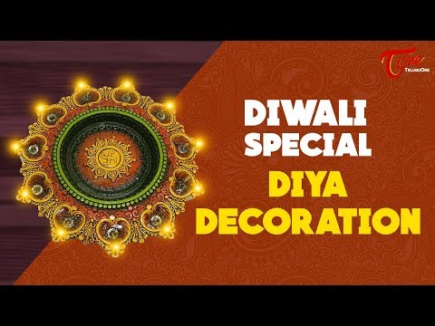 Diya Decoration for Diwali | Creative Corner | Diwali Special 2017