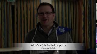 Alan's 40th birthday party