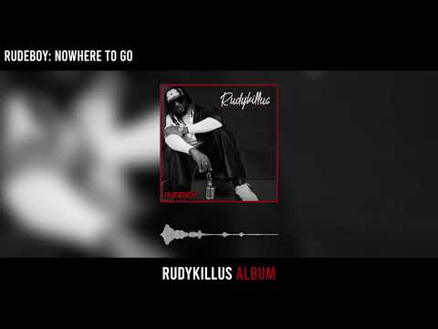 Rudeboy – Nowhere' To Go