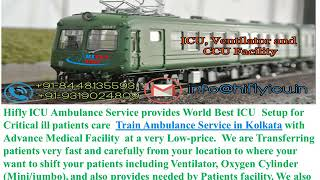 Complete Medical Facility Train Ambulance from Chennai to Kolkata By Hifly