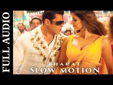 Slow Motion (Full Audio) Song | Bharat | Salman Khan | Disha Patani | Katrina Kaif | New Songs 2019