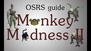 [OSRS] Monkey Madness 2 quest guide (high levels)