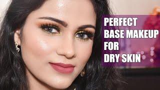 Glowing BASE MAKEUP For DRY SKIN Makeup In Hindi ड्राई स्किन पर कैसे मेकअप करें