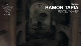 Ramon Tapia - Revolution (Original Mix) [Say What? Recordings]