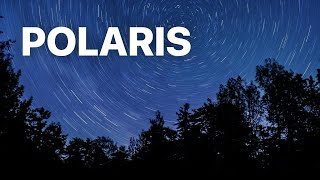 What's so special about Polaris, the North Star?