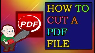 How To Cut a PDF File | Saving a part of a pdf file |  By Techknowledge