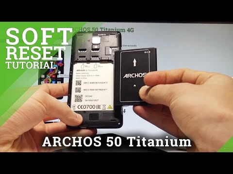 How to Remove Battery in ARCHOS 50 Titanium 4G - Soft Reset / Force Restart