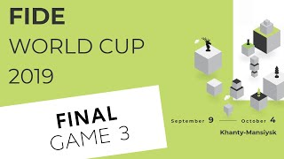FIDE World Cup 2019. Final. Game 3