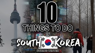10 THINGS TO DO IN SOUTH KOREA! (During Winter) | KimochiGuys
