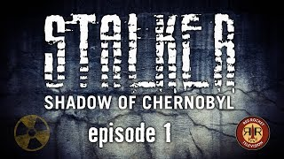 STALKER Shadow of Chernobyl - Return to the Zone - Episode 1