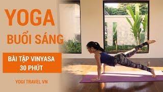 Bài tập yoga buổi sáng - 30 phút Vinyasa