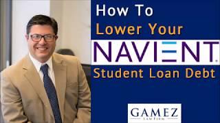 How To Lower Navient Student Loan Debt | Navient Student Debt Help
