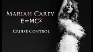 Cruise Control - E=MC² - Mariah Carey (HQ)