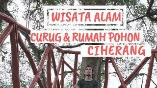 Menelusuri Wista Alam Curug & Rumah Pohon Ciherang Sukamakmur Bogor