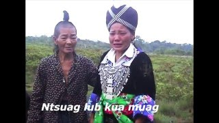 Hmong,Hmoob / Muaj Niam tsis muaj Txiv hlub