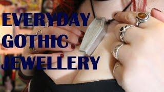 Everyday Gothic Jewelry - My Staple Jewelry