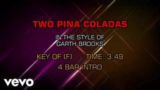 Garth Brooks - Two Pina Coladas (Karaoke)