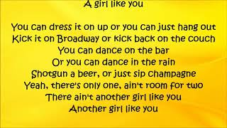 A Girl Like You - Easton Corbin Lyrics
