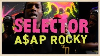A$AP Rocky - Freestyle - Selector