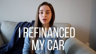 Change of Plans - I REFINANCED MY CAR
