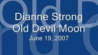 Old Devil Moon - Dianne Strong
