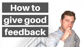 HOW TO GIVE CONSTRUCTIVE FEEDBACK - Learn to give positive / negative feedback to your business team