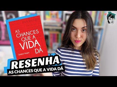 As Chances que a Vida Dá, de Quitéria Vargas | Livros | Resenha | LIVRO LAB