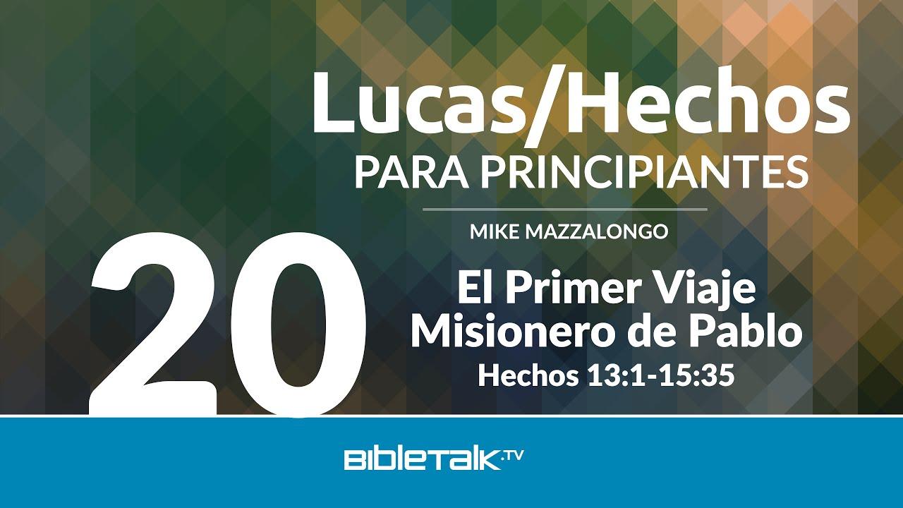 20. El ministerio de Pablo