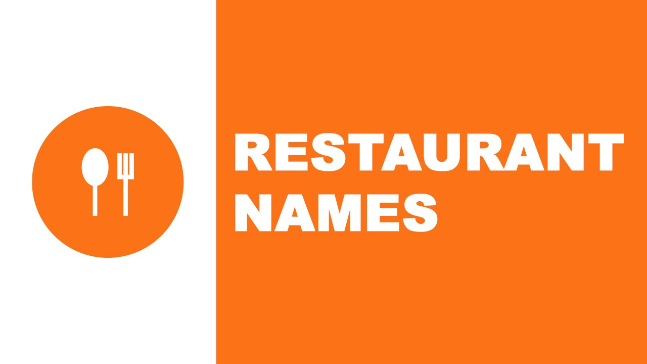 Restaurant names - the best names for your company - www.namesoftheworld.net
