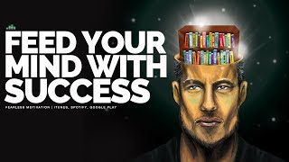 Motivation Monday: Feed Your Mind With Success