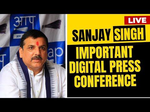 LIVE | Senior AAP leader and Rajya Sabha Member Sanjay Singh addressing a Press Conference