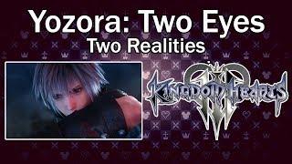 Kingdom Hearts 3: Yozora Theory
