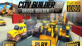 City Builder 16 Bridge Builder Game Review 1080P Official Vascogames Simulation 2016