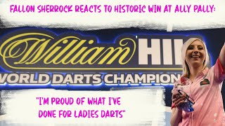 "Fallon Sherrock reacts to historic win at Ally Pally: ""I'm proud of what I've done for ladies darts"""