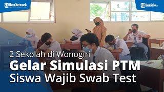 Dua Sekolah di Wonogiri Gelar Simulasi PTM, Guru dan Siswa Wajib Diswab Test Terlebih Dahulu