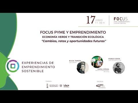 Experiencias de emprendimiento sostenible - Focus Pyme y Emprendimiento Economía verde y transición ecológica[;;;][;;;]