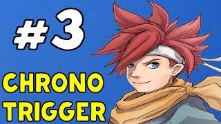 КАК ЖЕ ТАК?! ХРОНО НУЖНО СПАСТИ! - Chrono Trigger #3