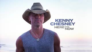 Here And Now - Kenny Chesney