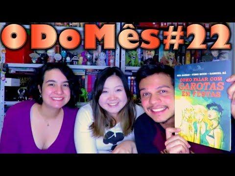 O Do Me?s #22 - Como Falar Com Garotas Em Festas | Cultura e Pro?xima Leitura