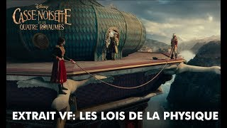 Casse-Noisette et les Quatre Royaumes | Extrait VF: Les lois de la physique | Disney BE
