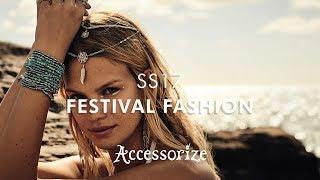 SS17 Festival Fashion | Accessorize