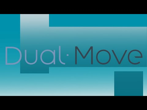 Dual Move Tutorial