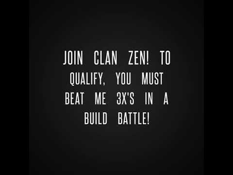 Join Clan Zen! (Read description)