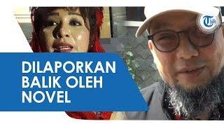 Novel Baswedan Laporkan Balik Dewi Tanjung Terkait Penyiraman Air Keras yang Diterimanya