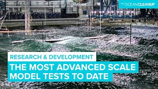 The Ocean Cleanup's Most Advanced Scale Model Test to Date
