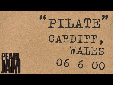 """""""Pilate"""" (Audio) - Live In Cardiff, Wales (6/6/2000) - Pearl Jam Bootleg Trivia"""