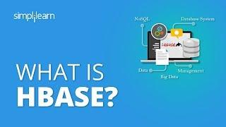 What Is HBase? | HBase Architecture | HBase Tutorial For Beginners | Hadoop Tutorial | Simplilearn