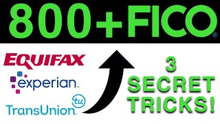 How to Get An 800+ Credit Score! (3 SECRET Tricks)