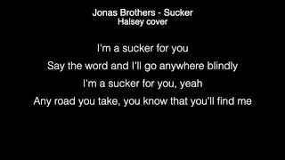 Halsey   Sucker Lyrics (Jonas Brothers)   In The Live Lounge