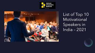 List of Top 10 Motivational Speakers in India 2021